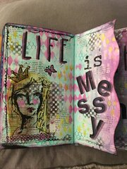 Art Journal - Life is Messy