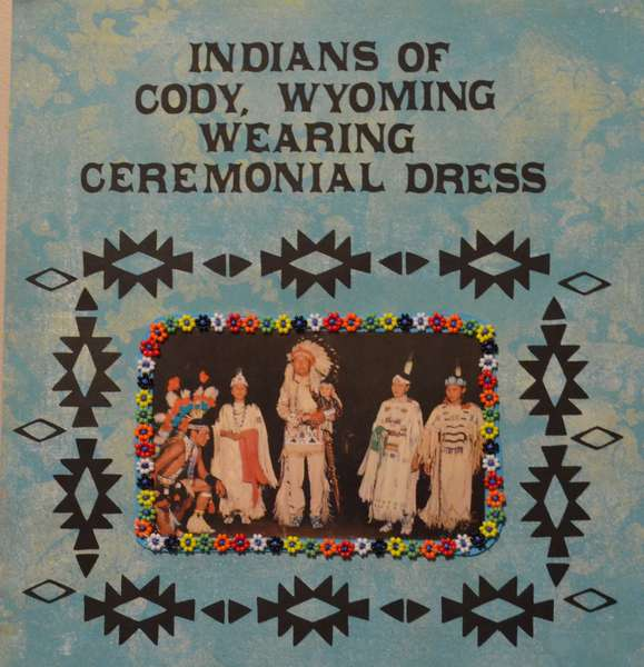 Indians of Cody, Wyoming