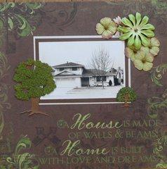 A House.....