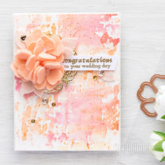 Congratulations On Your Wedding Day Felt Flower Card Video Tutorial by Yana Smakula for Spellbinders