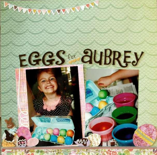 Eggs forAubrey