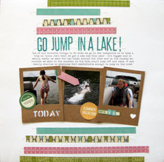 Go Jump In A Lake Layout by Paula Gilarde