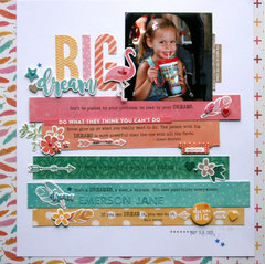 Dream Big Layout by Jacyln Rench