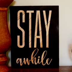 Stay Awhile by Amy Coose