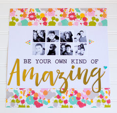 Be Your Own Kind of Amazing by Rebecca Keppel
