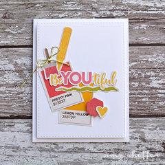BeYoutiful Card by Amy Sheffer