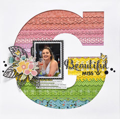 Beautiful Miss G Layout *Jillibean Soup*