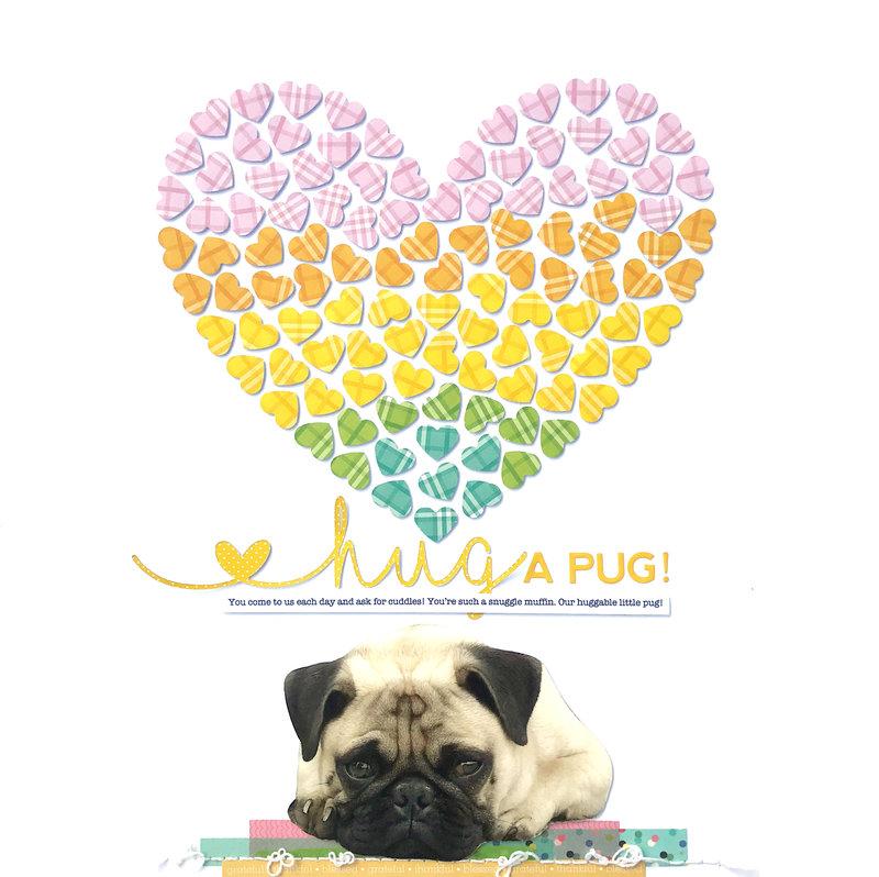 """Hug a Pug"" layout *Jillibean Soup*"