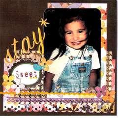 STAY SWEET*