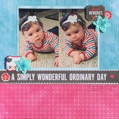 A Simply Wonderful Ordinary Day
