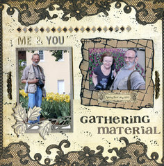 Gathering Material