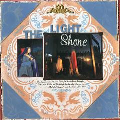 The Light Shone