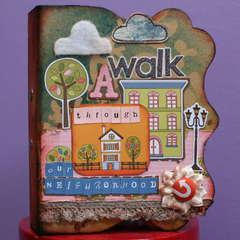 A Walk Through Our Neighborhood - Mini Album *MLS*