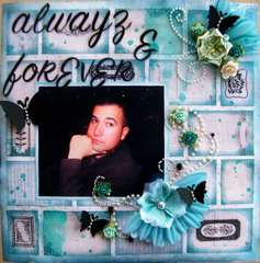 Alwayz & Forever ~Scraps of Darkness