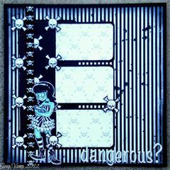 Dangerous? ~Simply B Stamps~