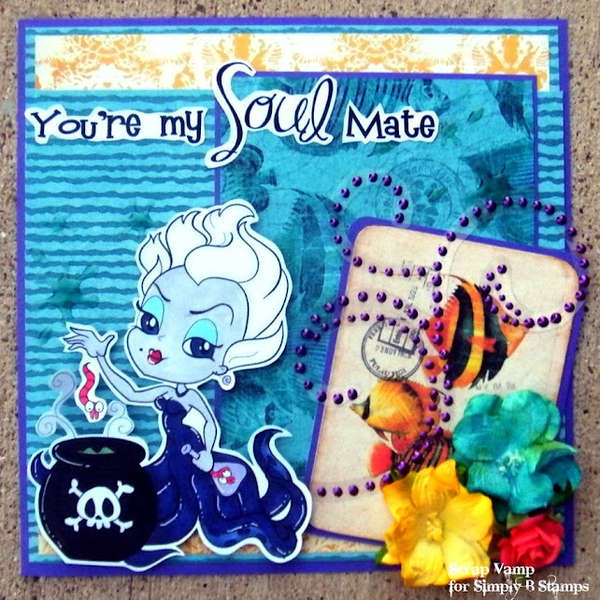 You're My Soul Mate ~Simply B Stamps~