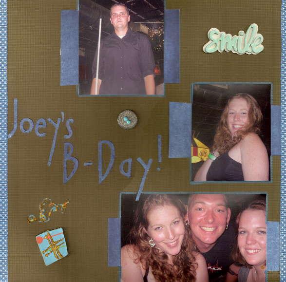 Joeys Bday