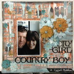 City Girl, Country Boy, A Perfect Match