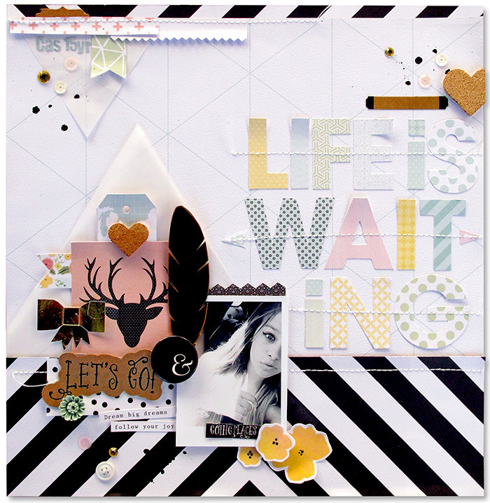 Life is waiting *Fancy pants Designs*