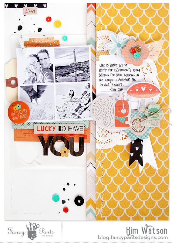 Lucky to have you *Fancy pants Designs*