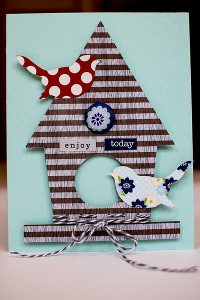 Enjoy Today Birdhouse Card *Lily Bee*
