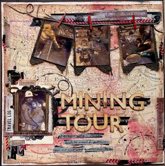 Mining Tour **Canvas Home Basics & Tattered Angels & 7 Gypsies**