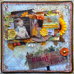 Plant a Little Love **Paper House & Susan k. Weckesser & Just Imagine**