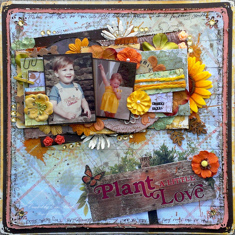 Plant a Little Love **Paper House & Susan k. Weckesser & Just Imagine**