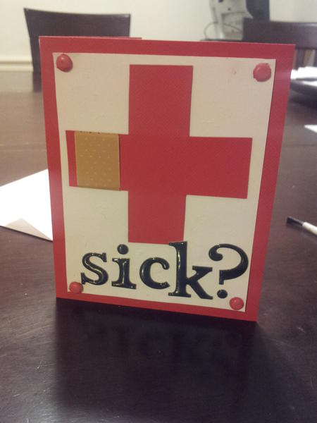 Get well soon card - Sick?