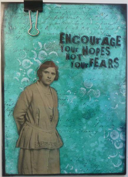 Encourage your hopes...mixed media