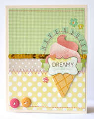 Have A Super Dreamy Day *American Crafts*