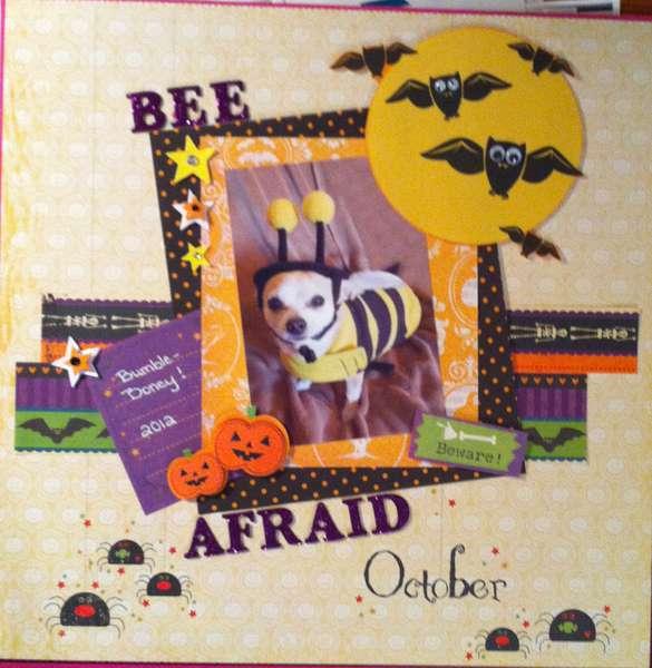 BEE afraid