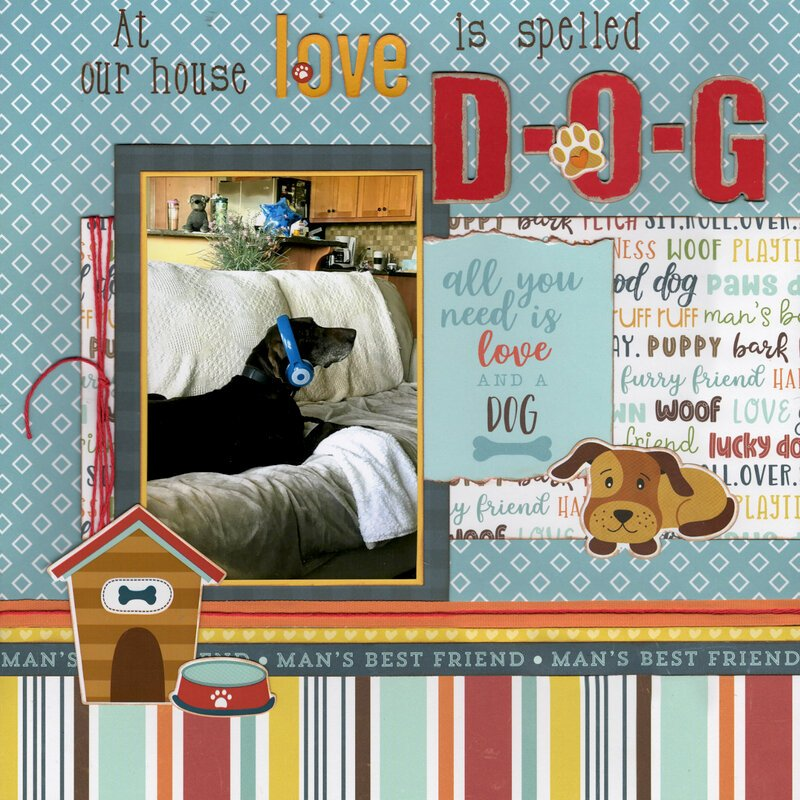 At Our House Love Is Spelled D-O-G