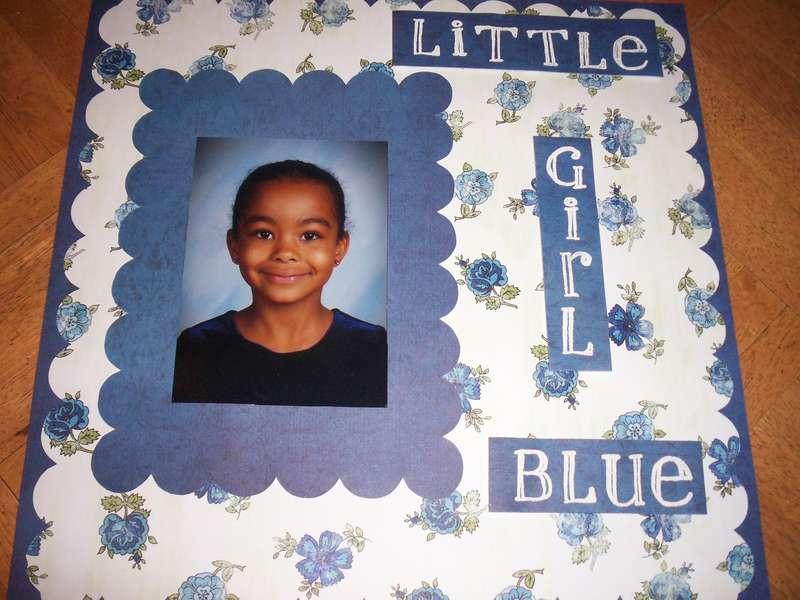 "My ""Little Girl Blue"""