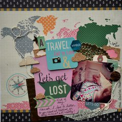 It's a Travel & Get Lost Kind of Day