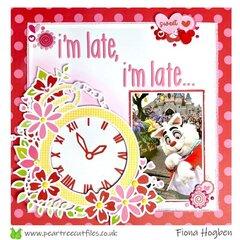 I'm late, I'm late