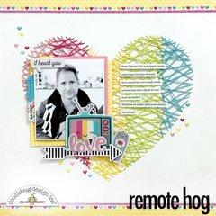 Remote Hog Layout