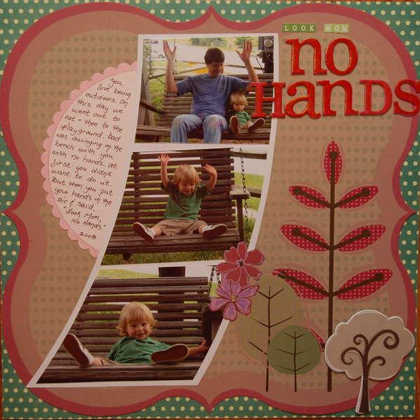 Look Mom....No Hands