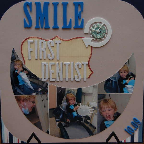 Smile (First Dentist)