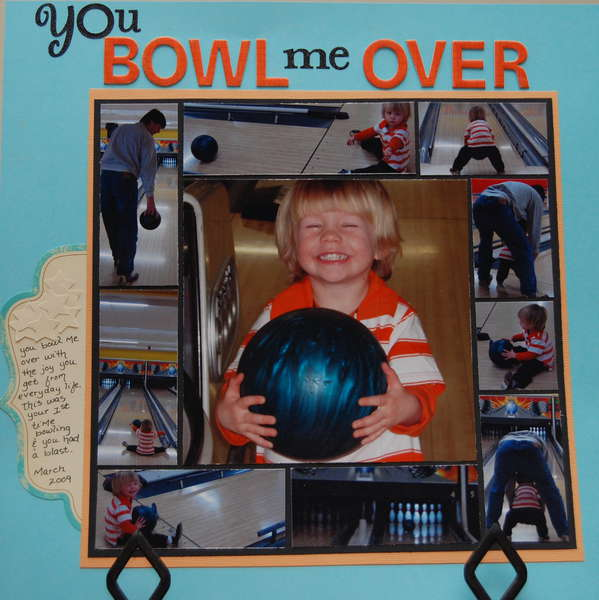 You Bowl me Over