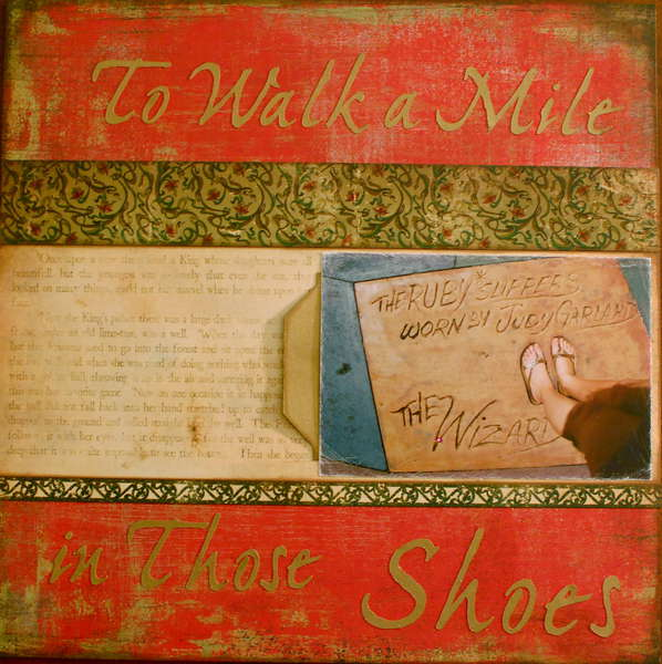 To walk a mile in the ruby shoes