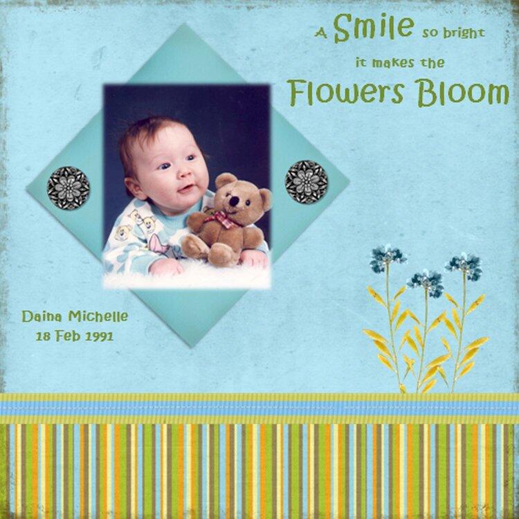 Smile = Flowers Bloom