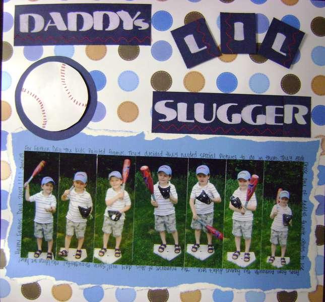 Daddy's Lil Slugger