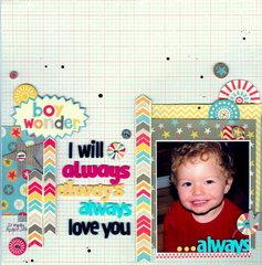 I will always.always,always love you