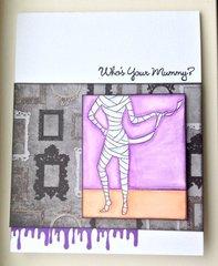Who's Your Mummy - FabFri53