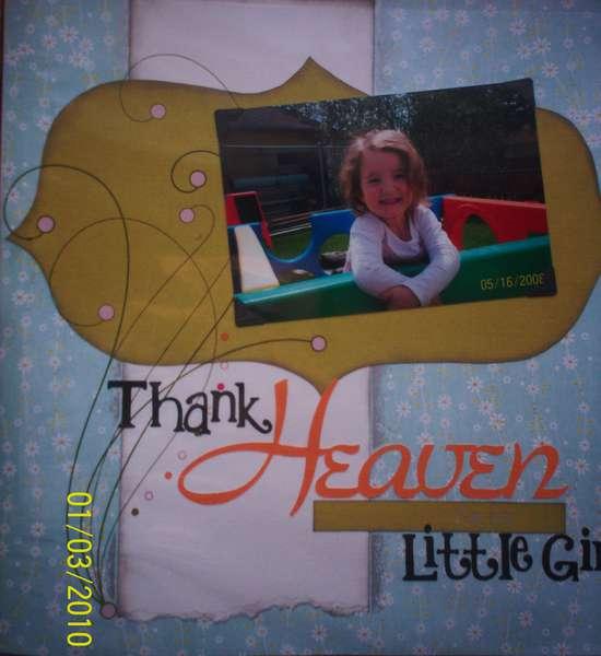 Thank heaven for my little girl