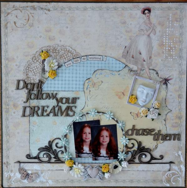 Don't Follow Your Dreams...Chase Them!   ~Prima Sun Kiss~