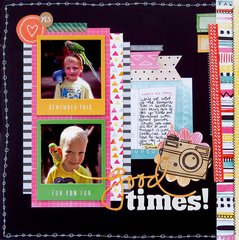 Good Times!  **My Creative Scrapbook**