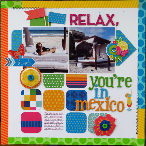 Relax, you're in Mexico