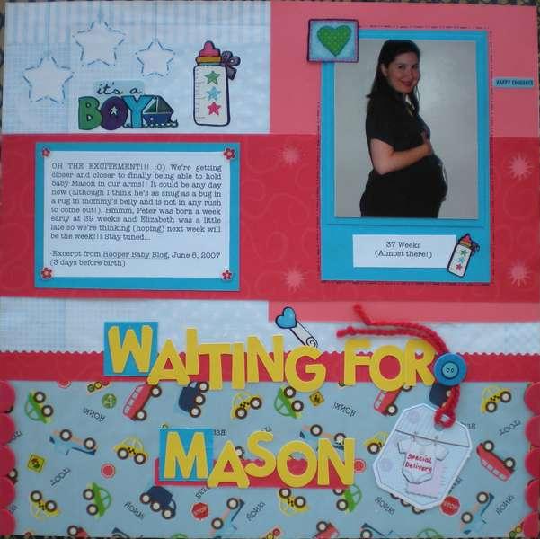 Waiting for Mason